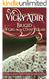 Brigid The Girl from County Clare: A heartbreaking tale of unselfish love and sacrifice