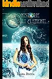 Il Regno dell'Acqua: Saga - Le Cronistorie degli Elementi (Vol. 5) (Italian Edition)