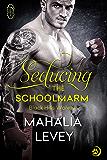 Seducing the Schoolmarm (Black Hills Wolves #16)