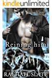Reining Him In (Chinese Zodiac Romance Series Book 5)
