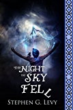 The Night the Sky Fell: Spirit above (Banks Blackhorse Series, Book 1)
