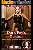 Dark Fey's Desires (The Viking's Harem 16): (A Harem, Werewolf, Supernatural, Fairy, Submission Erotica)