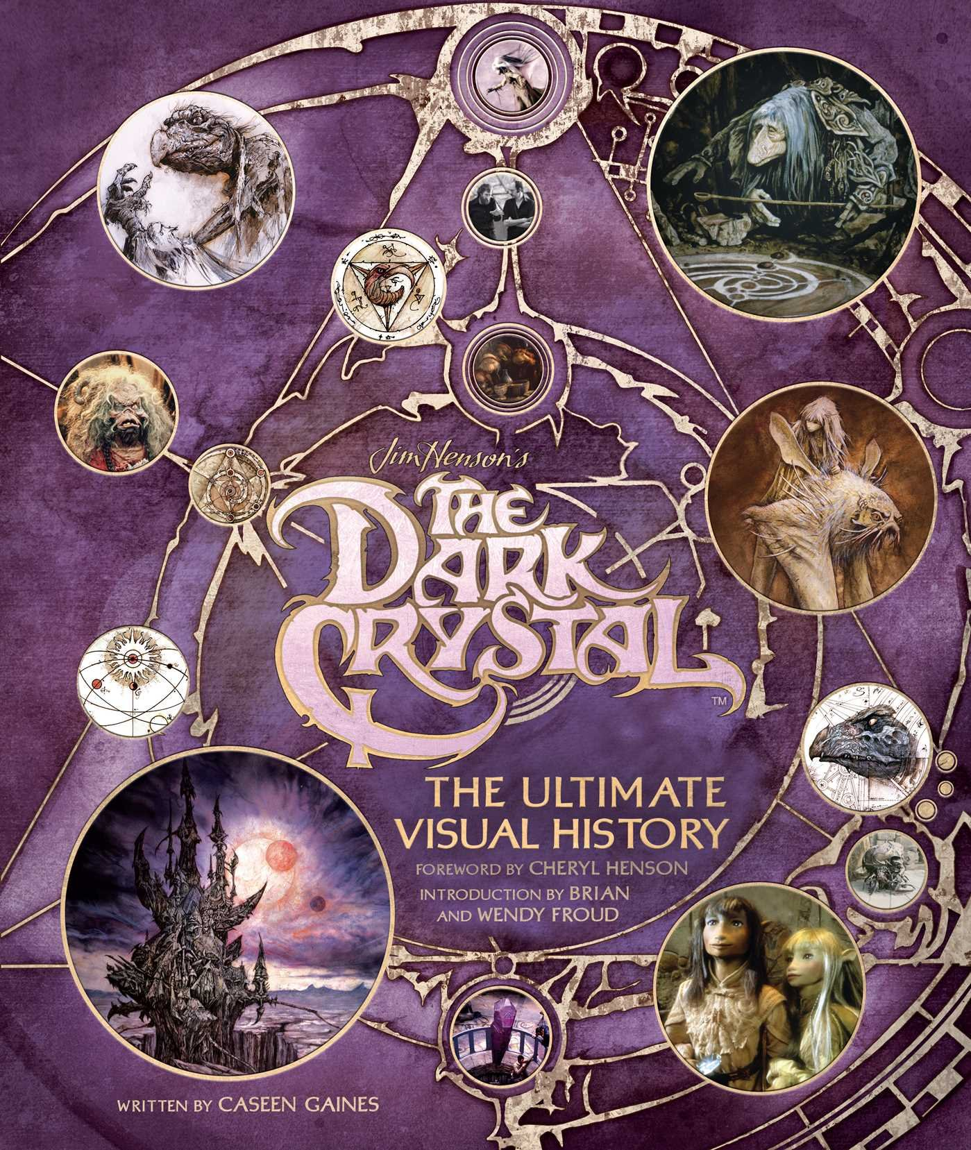 The Dark Crystal: The Ultimate Visual History by Insight Editions