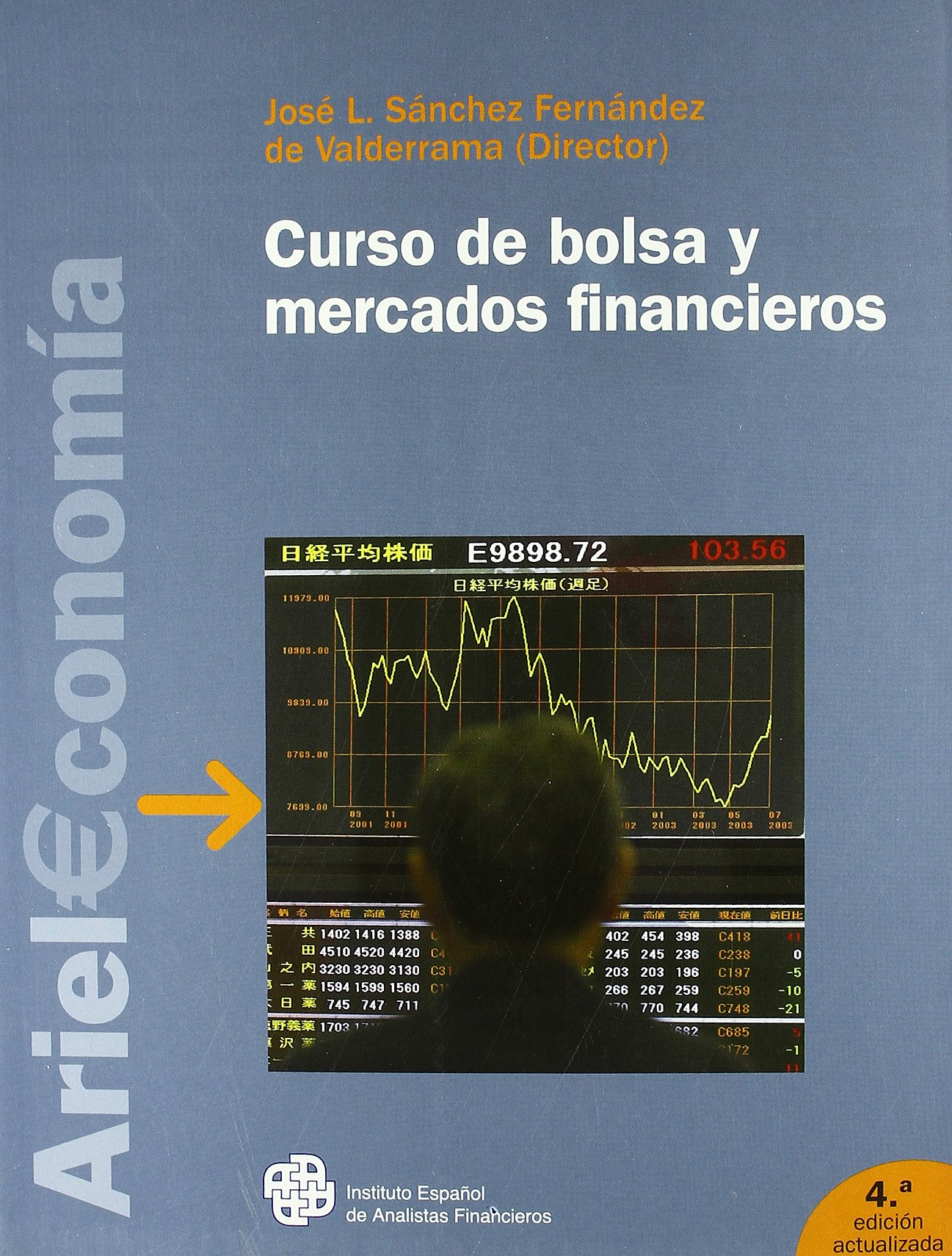 Curso de Bolsa y Mercados Financieros. (Spanish)