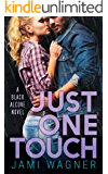 Just One Touch: A Black Alcove Novel (The Black Alcove Series Book 3)
