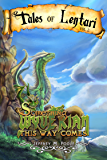 Something Wyverian This Way Comes (Tales of Lentari Book 2)