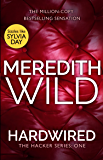 Hardwired: (The Hacker Series Book 1): (The Hacker Series, Book 1) (English Edition)
