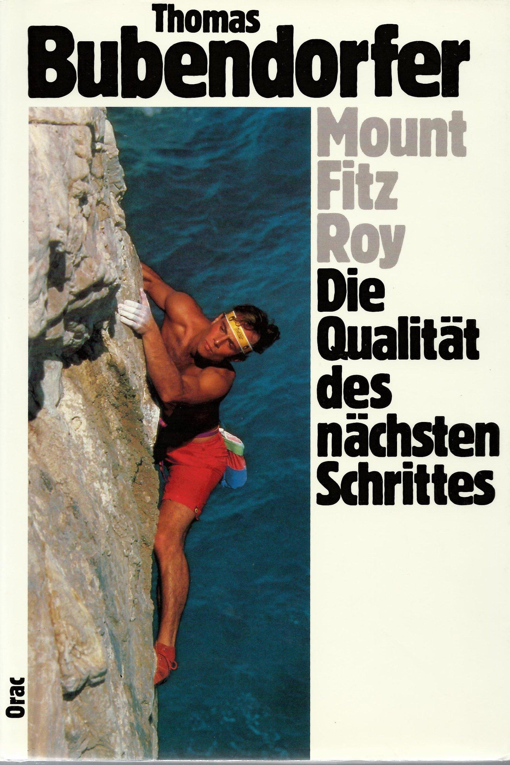 Mount Fitz Roy. Die Qualität des nächsten Schritts