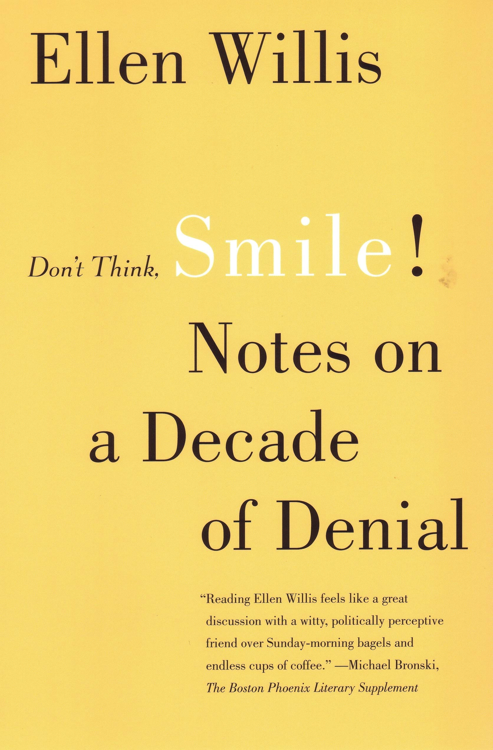 Download Don't Think, Smile!: Notes on a Decade of Denial PDF