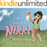 A Hero Named Nikki
