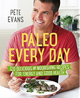 Family food 130 delicious paleo recipes for every day pete evans customers who bought this item also bought forumfinder Images
