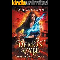 Demon Fate (Brimstone Magic Book 5)