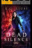 Dead Silence: A Dementon Academy of Magic Novel (The Everlasting Chronicles Book 1)