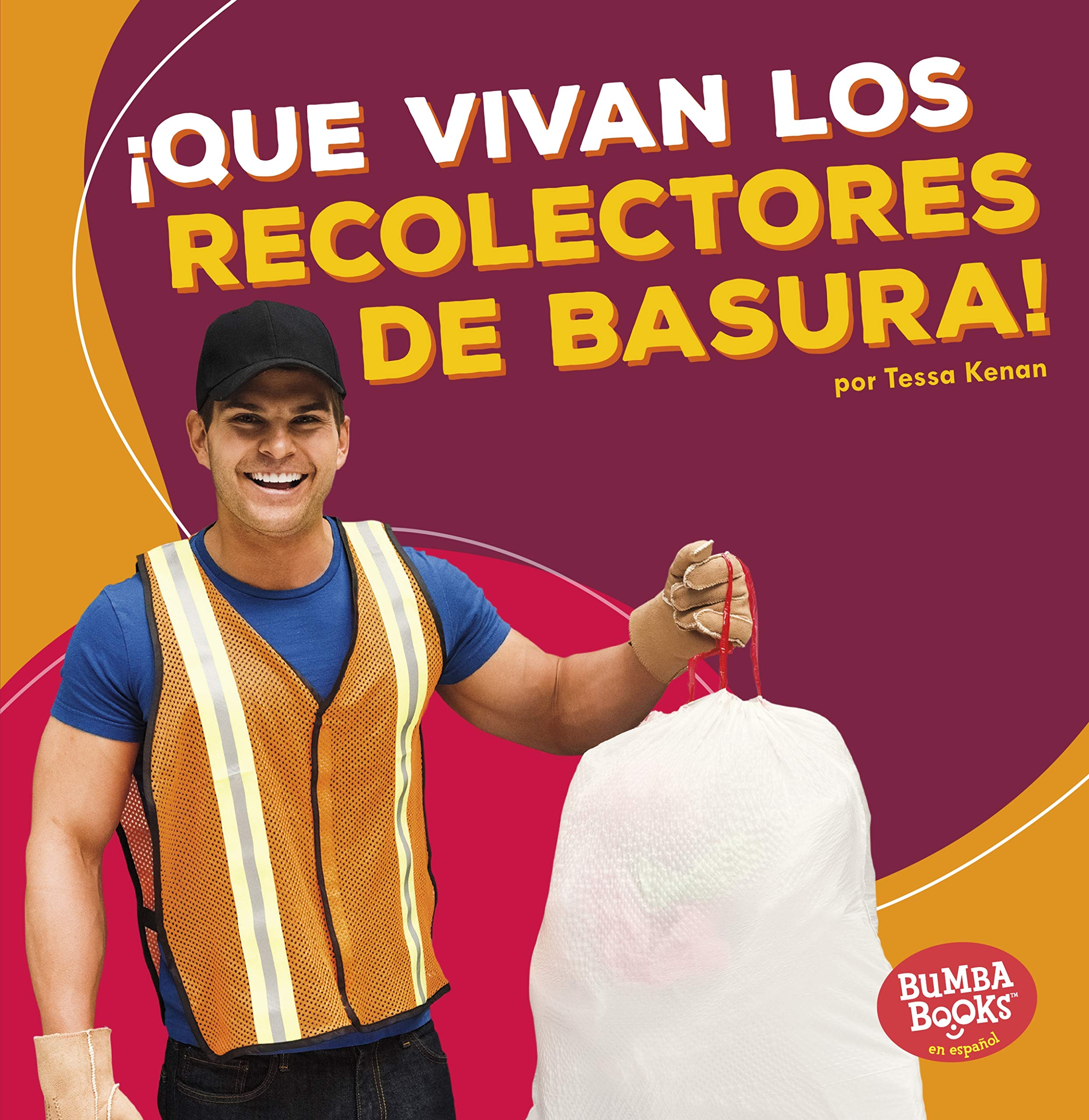 ¡que Vivan Los Recolectores de Basura! (Hooray for Garbage Collectors!) (Bumba Books) (Spanish Edition) pdf epub