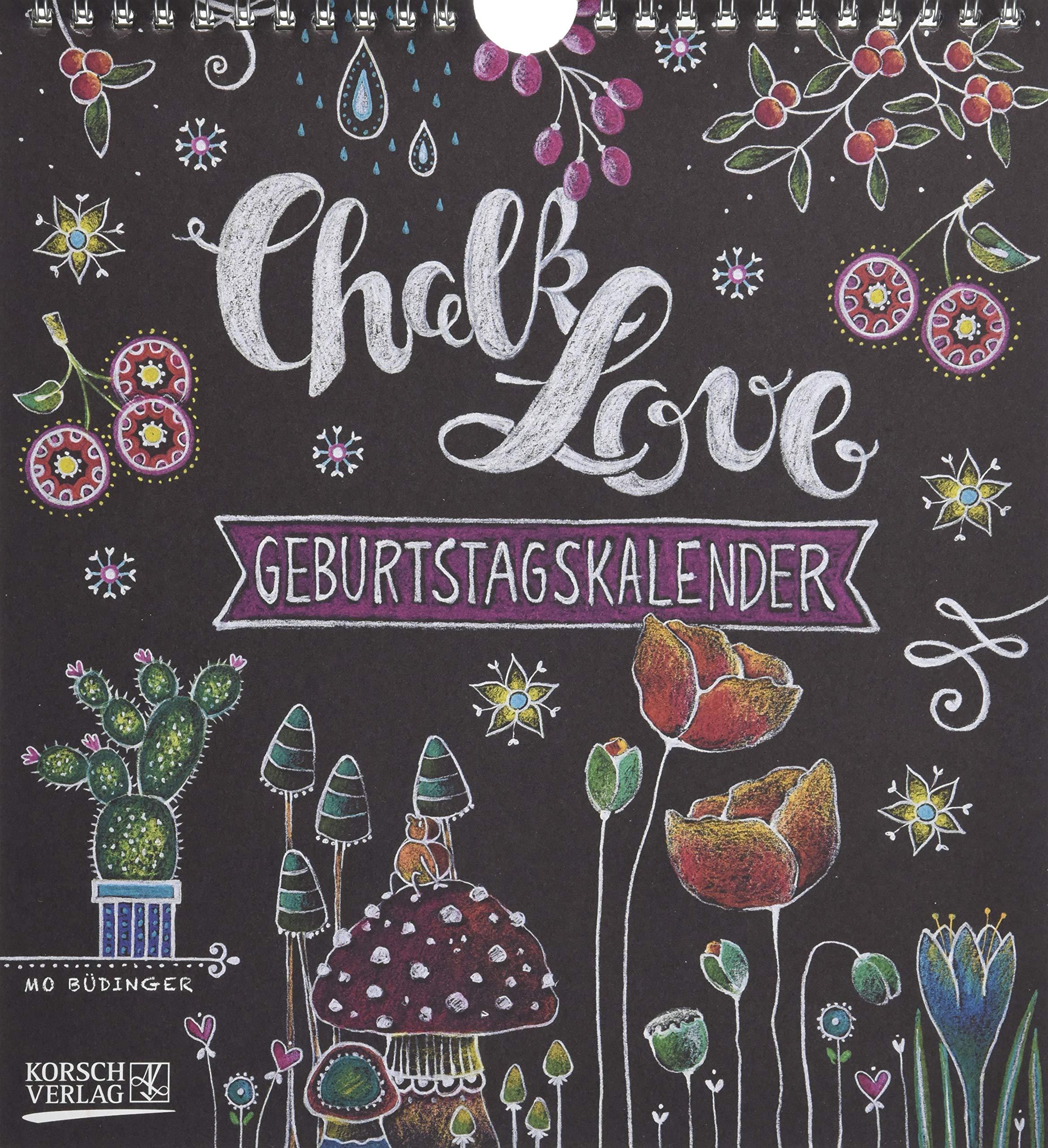 Geburtstagskalender Chalk Love: Immerwährender Wandkalender. Format 22,5 x 24,5 cm.