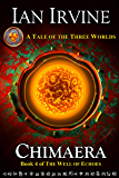Chimaera (The Well of Echoes Book 4)
