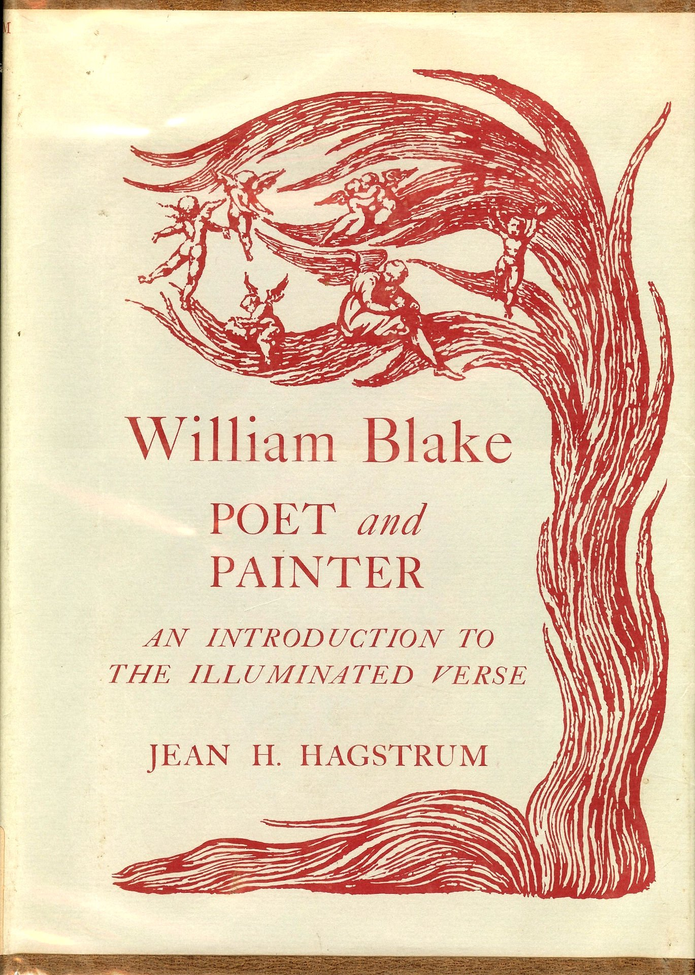 William Blake Poet And Painter An Introduction To The