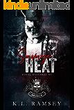 Savage Heat: Royal Bastards Huntsville Chapter (Royal Bastards MC)