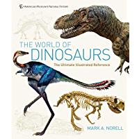 The World of Dinosaurs: An Illustrated Tour (English Edition)