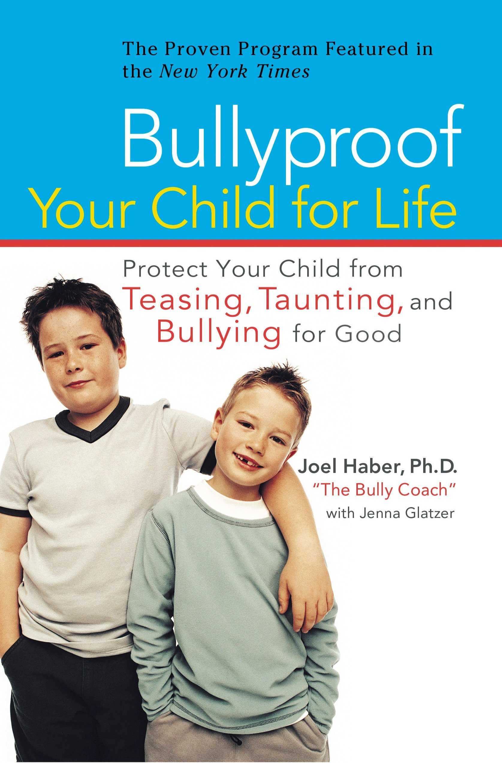 bullyproof your child for life protect your child from teasing