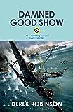 Damned Good Show (R.A.F. Quartet Book 3)
