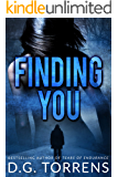 FINDING YOU (Romantic Suspense)
