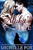 The Alpha's Bite (Huntsville Alpha's Mate Series Book 6)