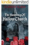 The Haunting of Hallow Church