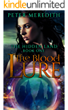 The Blood Lure: The Hidden Land Book 1