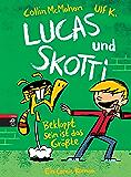 Lucas & Skotti – Bekloppt sein ist das Größte: Band 2 (Lucas und Skotti)
