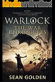 Warlock (The War Chronicles Book 2)