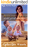 Mail Order Bride: Bethany's Love