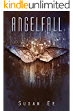 Angelfall (Penryn & The End Of Days Series Book 1) (English Edition)