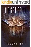 Angelfall (Penryn & The End Of Days Series Book 1)