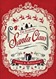 The Story of Santa Claus (Open Book)