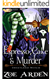Espresso, Cake, and Murder (Sweetland Witch) ( A Cozy Mystery Book)