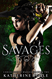 Savages: Chronicles of Warshard