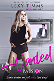 UnWanted Passion: Romantic Suspense (Unlucky Series Book 2)