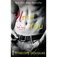 Until You (The Fall Away Series) (English Edition)