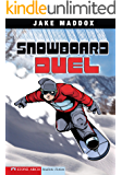 Snowboard Duel (Jake Maddox Sports Stories)