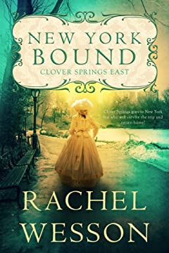 New York Bound: Clover Springs goes to New York but who will survive the trip and return home? (Clover Springs East Book 1)