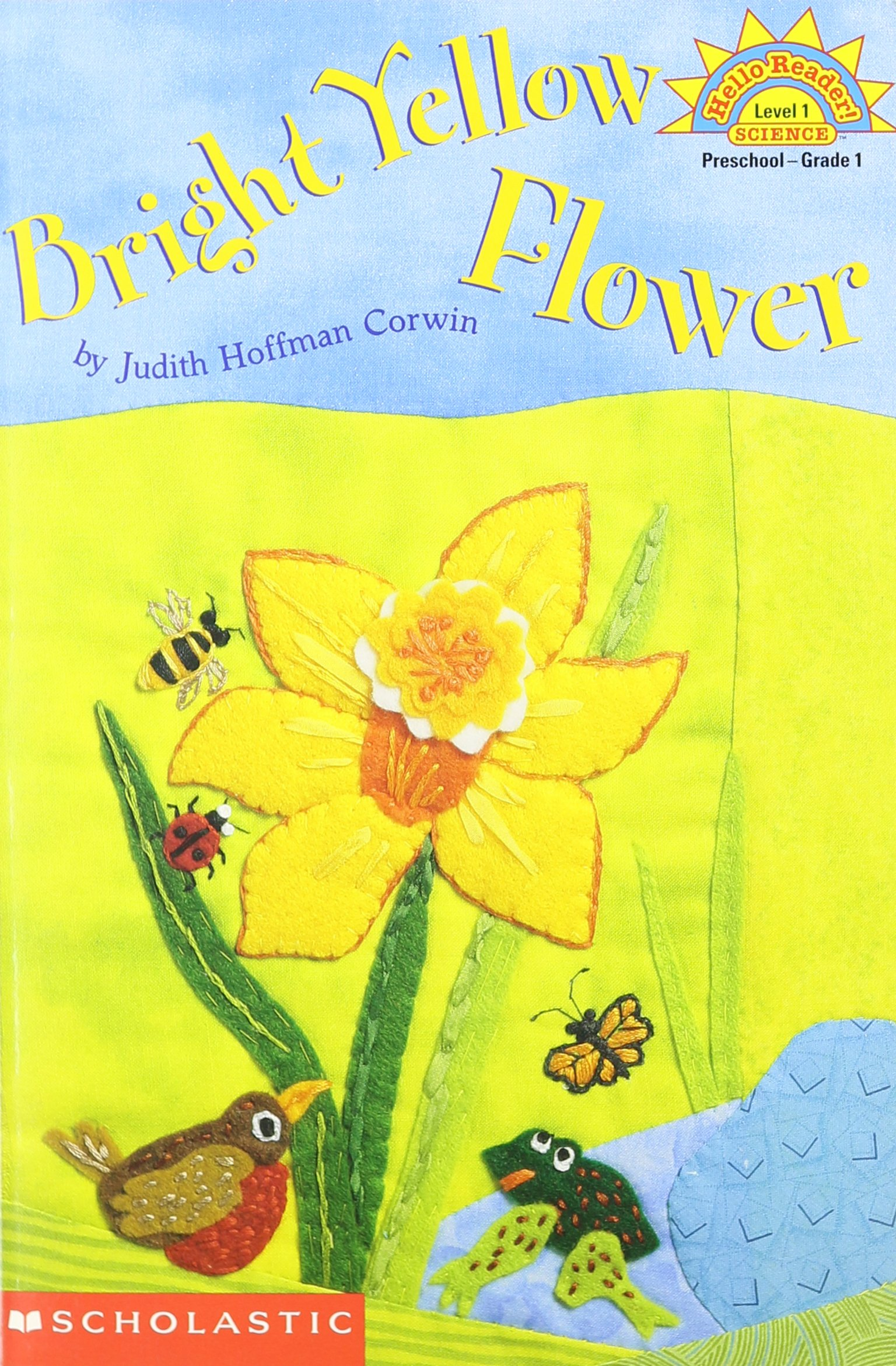 Read Online Bright yellow flower (Hello reader! Science. Level 1) pdf