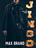 Jingo: A Western Story