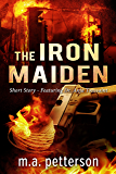 The Iron Maiden (with arson investigator Anja Toussaint)