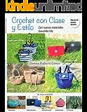 CROCHET CON CLASE Y ESTILO