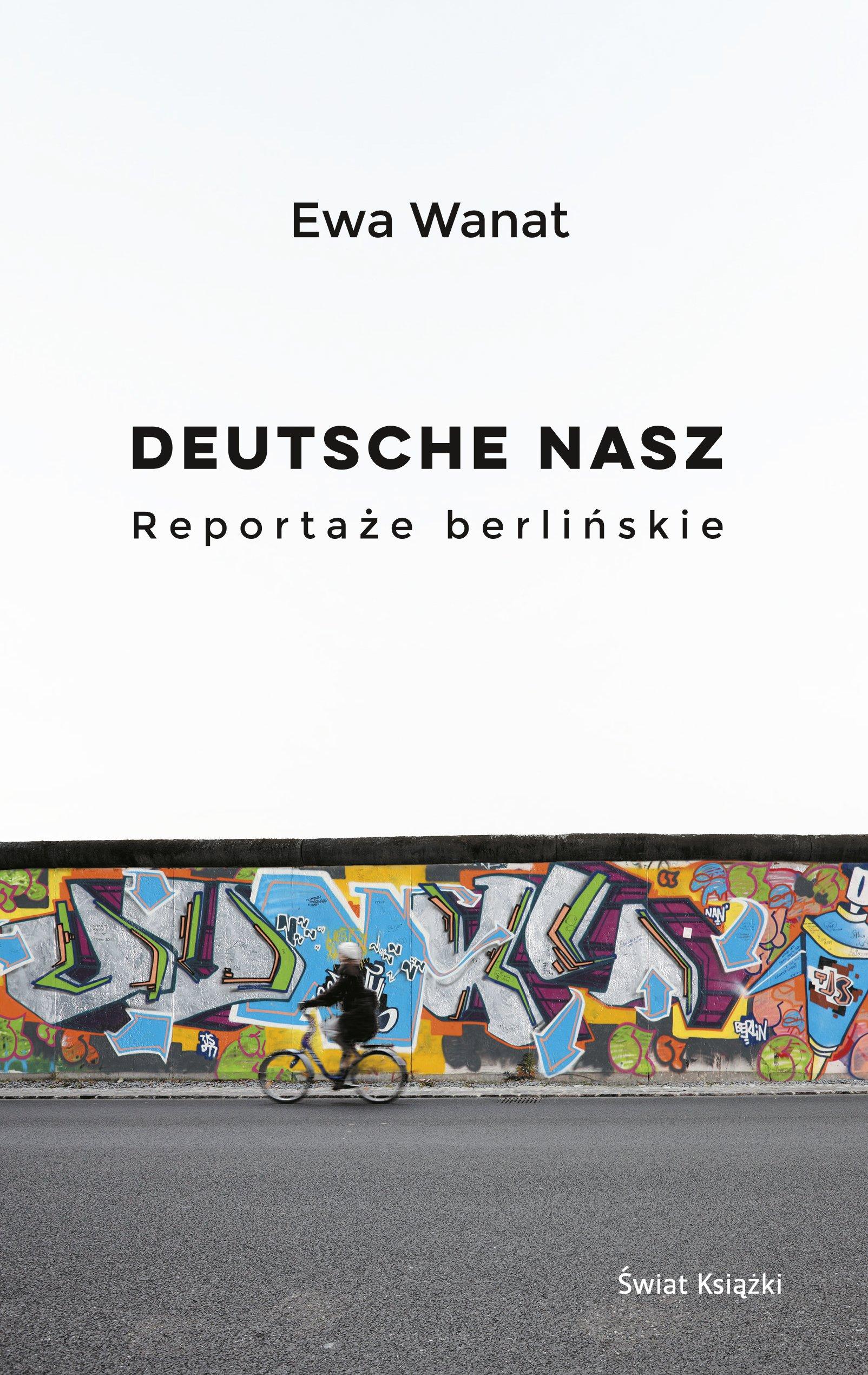 Deutsche nasz Reportaze berlinskie