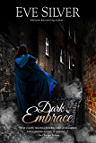 Dark Embrace (Dark Gothic Book 6)
