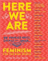 Here We Are: Feminism For The Real World (English