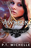 Awaken (Brightest Kind of Darkness Book 5)