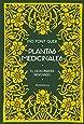 Plantas medicinales: El Dioscórides renovado (VARIOS)